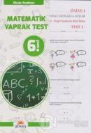 6.Sınıf Okula Yardımcı Matematik Yaprak Test