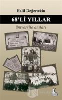 68'li Yıllar Üniversite Anıları