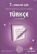 7. Sınıflar İçin Türkçe Soru Bankası
