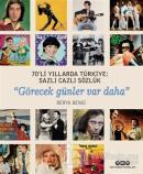 70'li Yıllarda Türkiye: Sazlı Cazlı Sözlük (Ciltli)