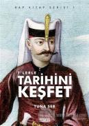 7'lerle Tarihini Keşfet - Hap Kitap Serisi 1