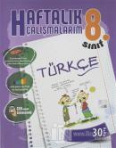 8. Sınıf Haftalık Çalışmalarım Türkçe