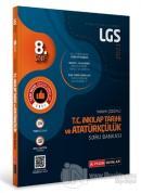8.Sınıf LGS T.C. İnkılap Tarihi ve Atatürkçülük Tamamı Çözümlü Soru Bankası 2021