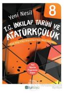 8. Sınıf Yeni Nesil T.C. İnkılap Tarihi ve Atatürkçülük