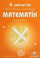8. Sınıflar İçin Matematik Konu Anlatımlı