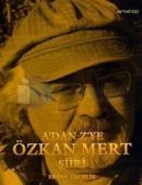 A'dan Z'ye Özkan Mert Şiiri