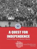 A Quest For Independence