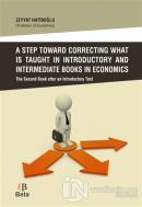A Step Toward Correcting What is Taught in Introductory and Intermediate Books in Economics