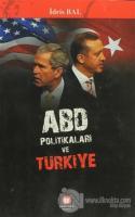 ABD Politikaları ve Türkiye