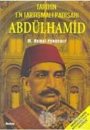 Abdülhamid - Tarihin En Tartışmalı Padişahı