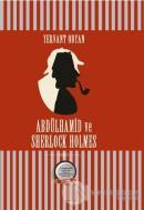 Abdülhamid ve Sherlock Holmes (Ciltli)