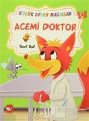 Acemi Doktor / Ağaç Kurdu (İki Kitap Birarada)