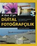 A'dan Z'ye Dijital Fotoğrafçılık