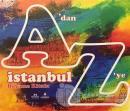 A'dan Z'ye İstanbul Boyama Kitabı