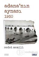 Adana'nın Aynası 1930
