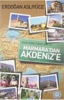 Adım Adım Türkiyem Marmara'dan Akdeniz'e
