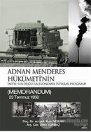 Adnan Menderes Hükümeti'nin İmf'ye Sunduğu İlk Ekonomik İstikrar Programı (Ciltli)