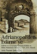 Adrianopol'den Edirne'ye
