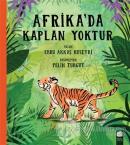 Afrika'da Kaplan Yoktur