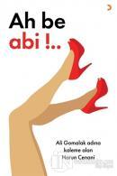 Ah be Abi!..