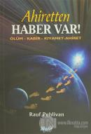 Ahiretten Haber Var!