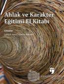 Ahlak ve Karakter Eğitimi El Kitabı (Ciltli)