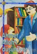 Ahmet Allah'ı Düşünüyor