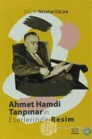 Ahmet Hamdi Tanpınar'ın Eserlerinde Resim