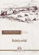 Ahmet Midhat Efendi Bütün Eserleri - Bahtiyarlık