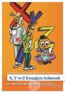 Aile Şirketlerinde Kuşak Çatışmasını Önlemek İçin X,Y ve Z Kuşağını Anlamak