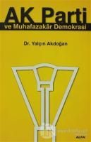 Ak Parti ve Muhafazakar Demokrasi
