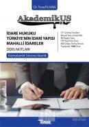 Akademikus İdare Hukuku Türkiye'nin İdari Yapısı Mahalli İdareler Ders Notları