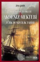 Akdeniz Mektebi - Akdeniz'de Türkler