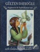 Akgüvercin ile Yeşil Salkım'ın Aşkı (Ciltli)