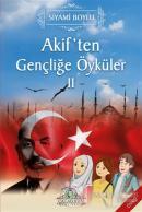Akif'ten Gençliğe Öyküler 2