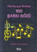 Akorlarıyla Birlikte 150 Şarkı Sözü