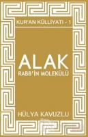 Alak Rabb'in Molekülü - Kur'an Külliyatı 1