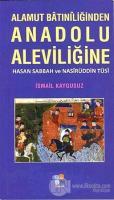 Alamut Batıniliğinden Anadolu Aleviliğine