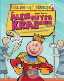 Alem Buysa Kral Benim (İmza: Nokta)