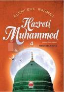 Alemlere Rahmet Hz.Muhammed 4