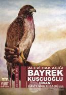 Alevi Hak Aşığı Bayrek Kuşçuoğlu Divanı
