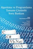 Algoritma ve Programlama Tamamı Çözümlü Soru Bankası