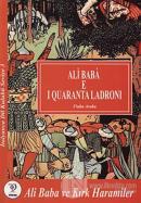 Ali Baba e I Quaranta Ladroni - Ali Baba ve Kırık Haramiler