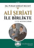 Ali Şeriati İle Birlikte (2.Cilt)