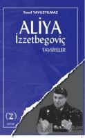 Aliya İzzetbegoviç - Tavsiyeler