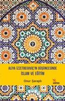 Aliya İzzetbegoviç'in Düşüncesinde İslam ve Eğitim