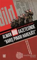 """Alman Bild Gazetesinde """"Barış Pınarı Harekatı"""""""