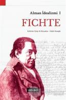 Alman İdealizmi 1: Fichte