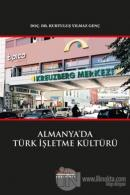 Almanya'da Türk İşletme Kültürü
