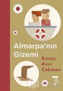 Almarpa'nın Gizemi (Ciltli)